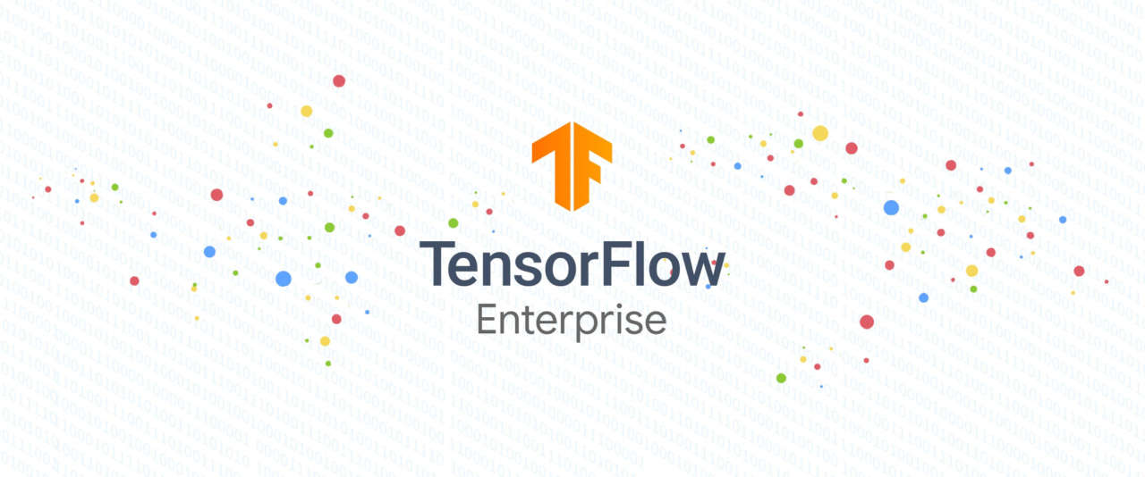 TensorFlow Enterprise